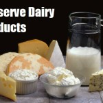 Preserve Dairy Products