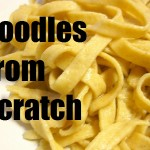 Noodles From Scratch