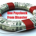 One Paycheck From Disaster