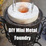 DIY Mini Metal Foundry