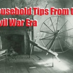 Household Tips From the Civil War Era