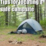 Tips For Locating a Safe Campsite