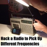 Hack a Radio to Pick Up Different Frequencies