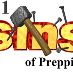 The 11 Sins of Prepping