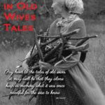 9 Truths in Old Wives Tales