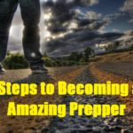 23 Steps to Becoming an Amazing Prepper