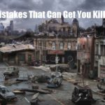 7 Urban Mistakes That Can Get You Killed If SHTF
