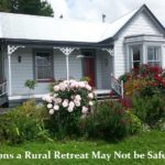 13 Reasons a Rural Retreat May Not Be Safe Refuge