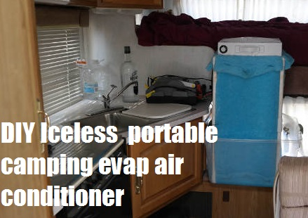 Diy Iceless Portable Camping Evap Air Conditioner The