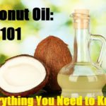 Coconut Oil: 101