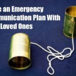 Make an Emergency Communication With Your Loved Ones