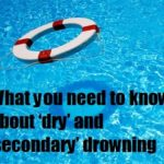 What you need to know about 'dry' and 'secondary' drowning