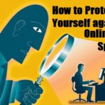 How to Protect Yourself Against Online Spying