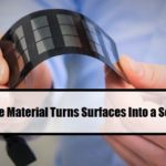 Thin Flexible Material Turns Surfaces Into a Solar Panel
