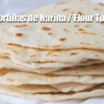 MIY Tortillas de Harina / Flour Tortillas
