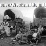 20 Pioneer Westward Bound Recipes