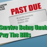 Survive Being Unable to Pay the Bills
