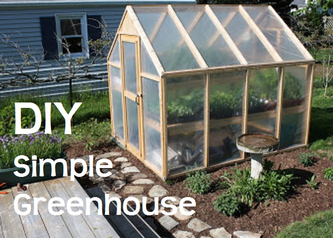 Diy simple greenhouse the prepared page for Simple homemade greenhouse