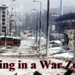 Living in a War Zone