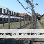 Escaping a Detention Camp