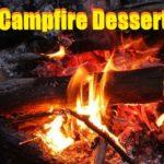 8 Campfire Desserts