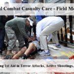 Tactical Combat Casualty Care Field Medicine