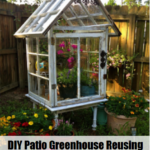 DIY Patio Greenhouse Reusing Old Windows