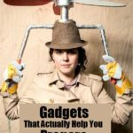 Gadgets That Actually Help You Prepare