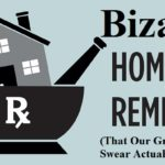 Bizarre Home Remedies – That Our Grandparents Swear Actually  Work