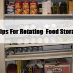 10 Tips For Rotating Food Storage