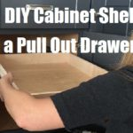 DIY Cabinet Shelf To A Pull Out Drawer