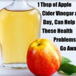 1 Tbsp of Apple Cider Vinegar a Day, Can Help These Health Problems Go Away!