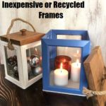 Lanterns Made From Inexpensive or Recycled Frames