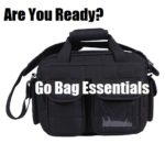 Are You Ready? Go Bag Essentials