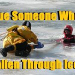 Rescue Someone Who Has Fallen Through Ice