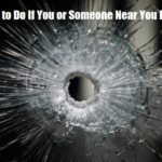 What to Do If You or Someone Near You Is Shot