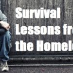 Survival Lessons from the Homeless