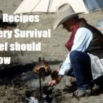5 Recipes Every Survival Chef Should Know