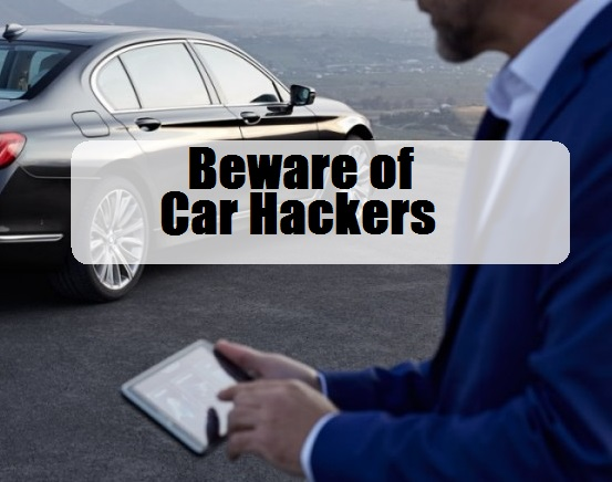 Beware of Car Hackers