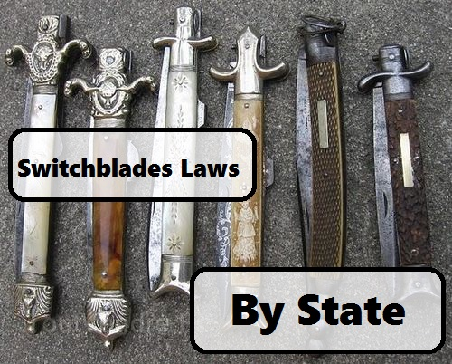 Switchblades Laws By State