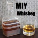 MIY Whiskey