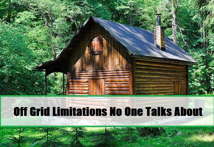 Off Grid Limitations No One Talks About