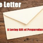The Letter: A Loving Gift of Preparedness