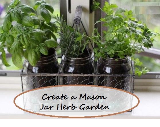 Create a Mason Jar Herb Garden