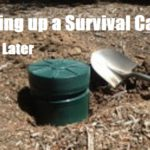 Digging up a Survival Cache 1 Year Later