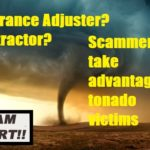Insurance Adjuster, Contractor, or Scammer? After the Storm