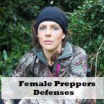 Female Preppers – Defenses