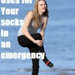Uses for your socks in an emergency