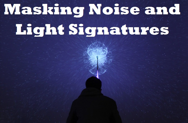 Masking Noise and Light Signatures