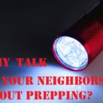 Why Talk to Your Neighbors About Prepping?